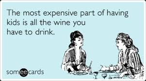 Wine. It's What your Mom Really Wants.